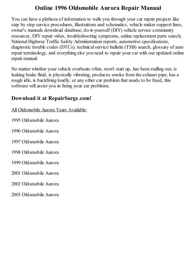 1996 oldsmobile aurora repair manual online rh slideshare net Oldsmobile Aurora Rear Rotors Oldsmobile Aurora Repair Guide