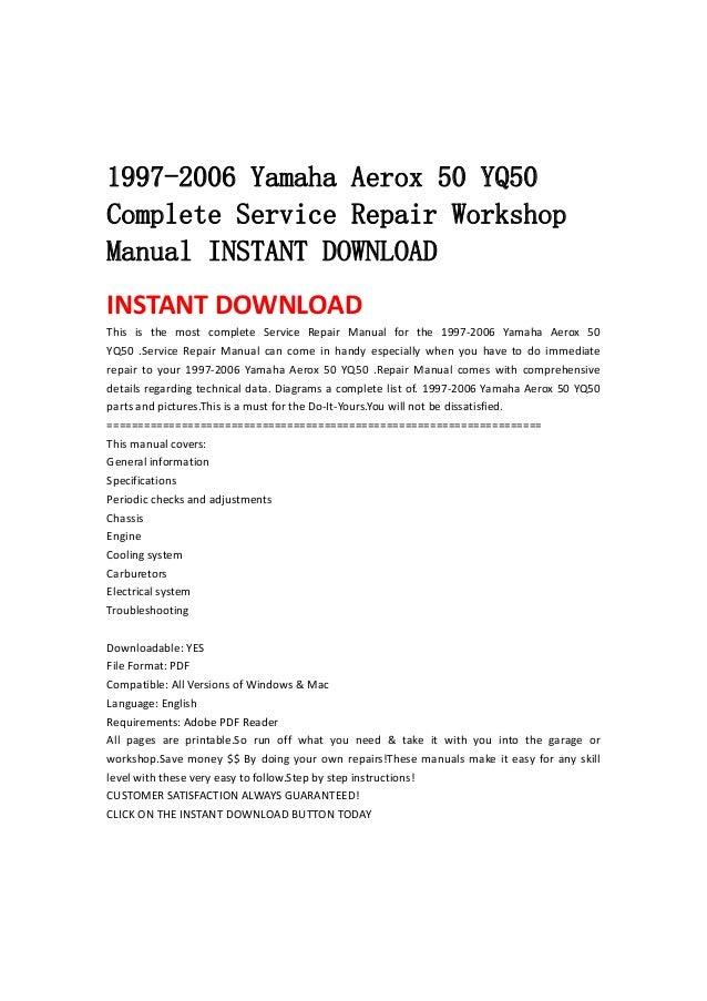 1997 2006 yamaha aerox 50 yq50 complete service repair workshop manua