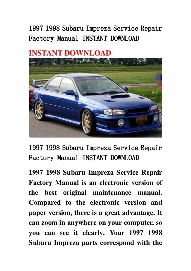 1997 1998 subaru impreza service repair factory manual instant downlo rh slideshare net impreza workshop manual subaru impreza repair manual pdf