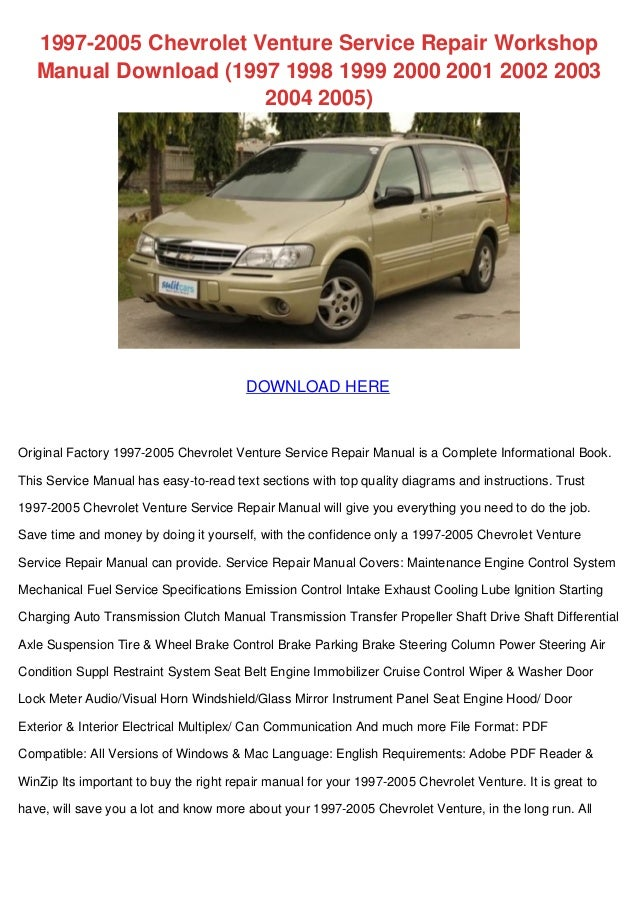 1997 2005 chevrolet venture service repair workshop manual download 1 rh slideshare net 2005 Chevrolet Venture 2001 chevy venture repair manual