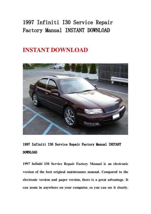1997 infiniti i30 service repair factory manual instant download rh slideshare net 1997 Infiniti J30 1997 Infiniti QX4