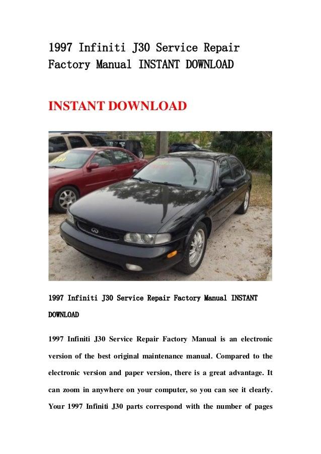 1997 infiniti j30 service repair factory manual instant download rh slideshare net 1996 infiniti i30 repair manual 1996 infiniti i30 service manual