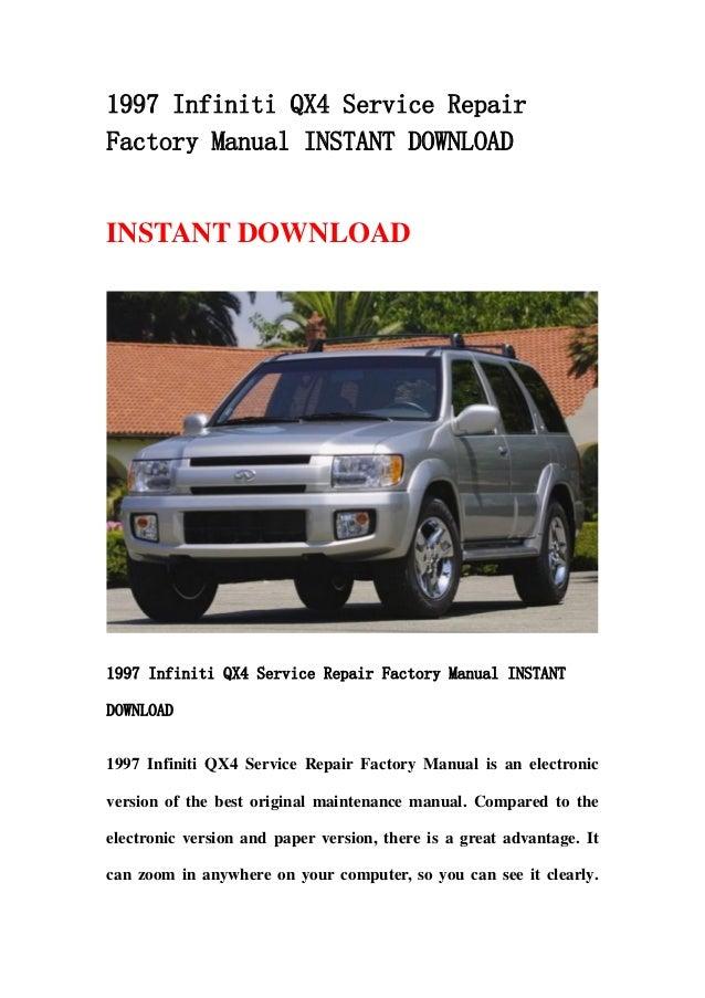 1997 infiniti qx4 service repair factory manual instant download rh slideshare net 2001 Infiniti QX4 Manual 1997 Infiniti QX4 4x4