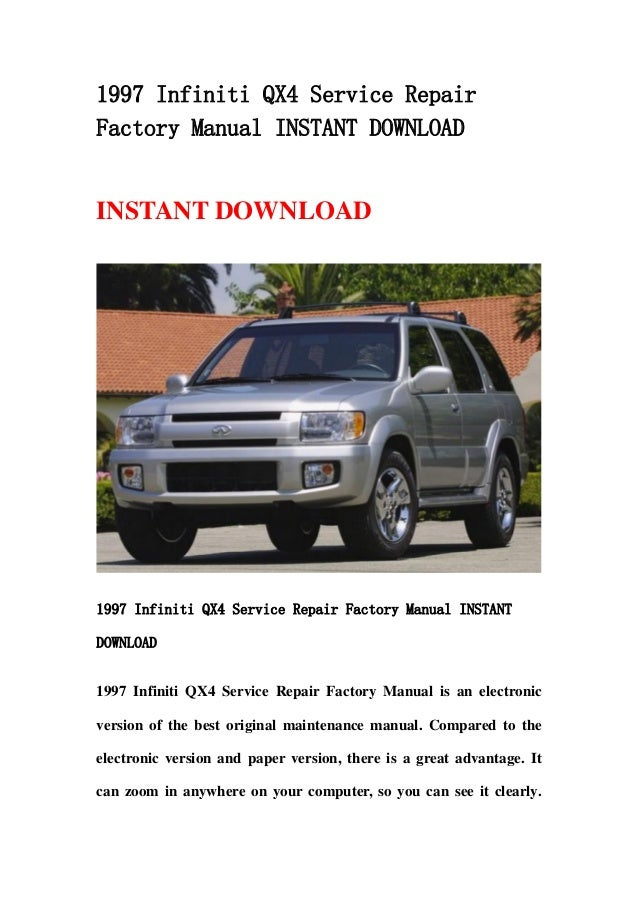 1997 infiniti qx4 service repair factory manual instant download rh slideshare net 1997 infiniti qx4 manual 1997 infiniti qx4 repair manual pdf
