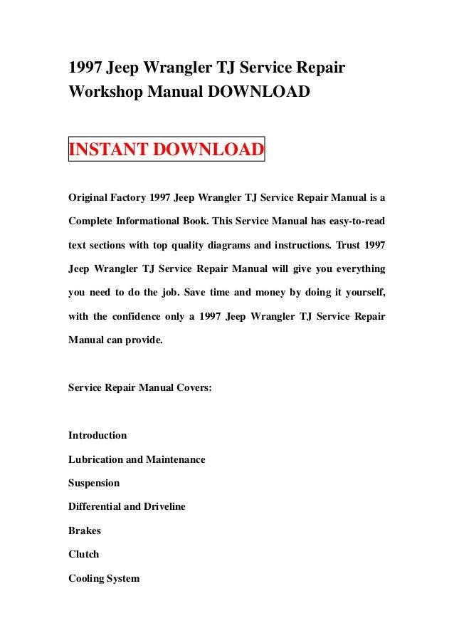 1997 Jeep Wrangler TJ Service RepairWorkshop Manual DOWNLOADINSTANT DOWNLOADOriginal Factory 1997 Jeep Wrangler TJ Service...