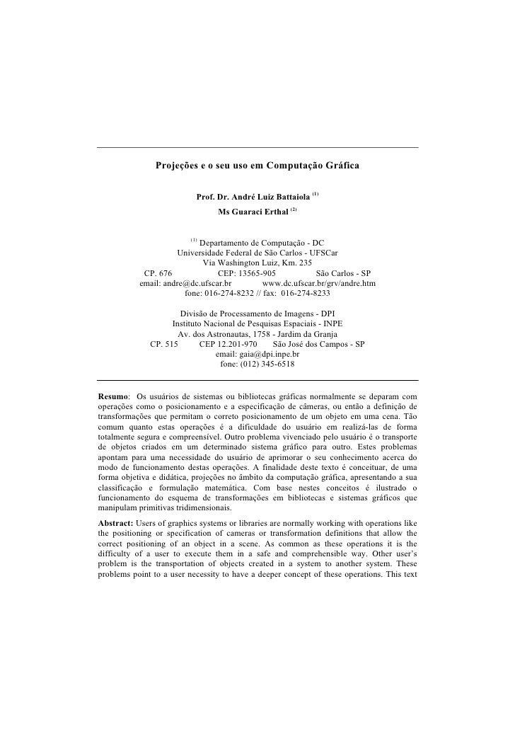 Projeções e o seu uso em Computação Gráfica                            Prof. Dr. André Luiz Battaiola (1)                 ...