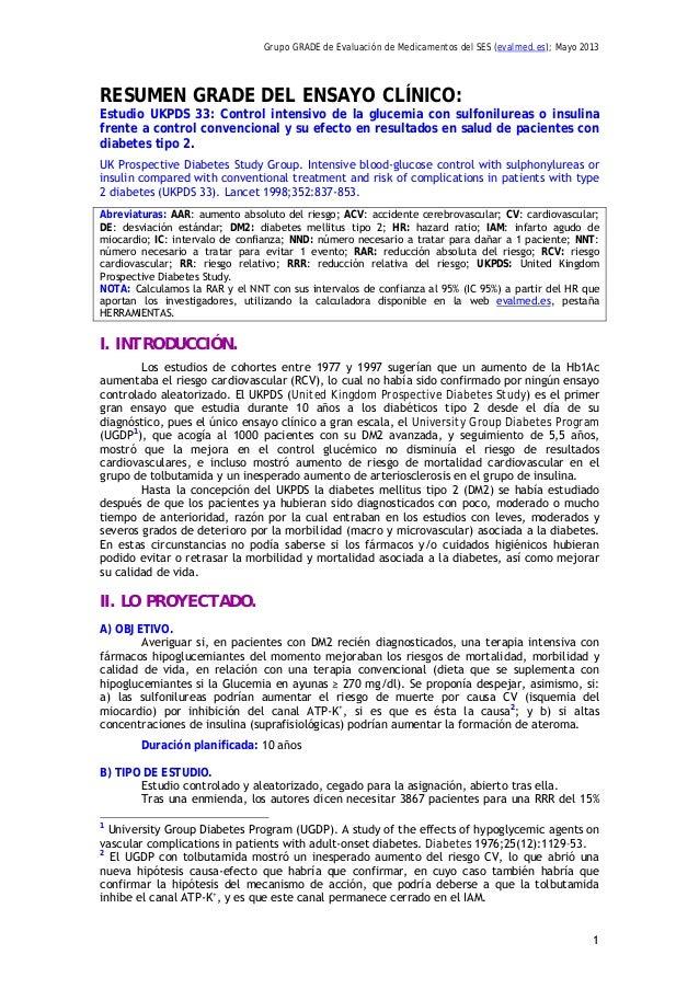 Grupo GRADE de Evaluación de Medicamentos del SES (evalmed.es); Mayo 20131RESUMEN GRADE DEL ENSAYO CLÍNICO:Estudio UKPDS 3...