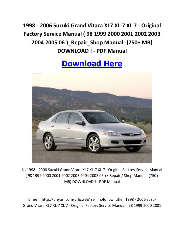 where to download service manuals for your vehicles rh slideshare net 2005 Suzuki Forenza 2001 Suzuki XL7