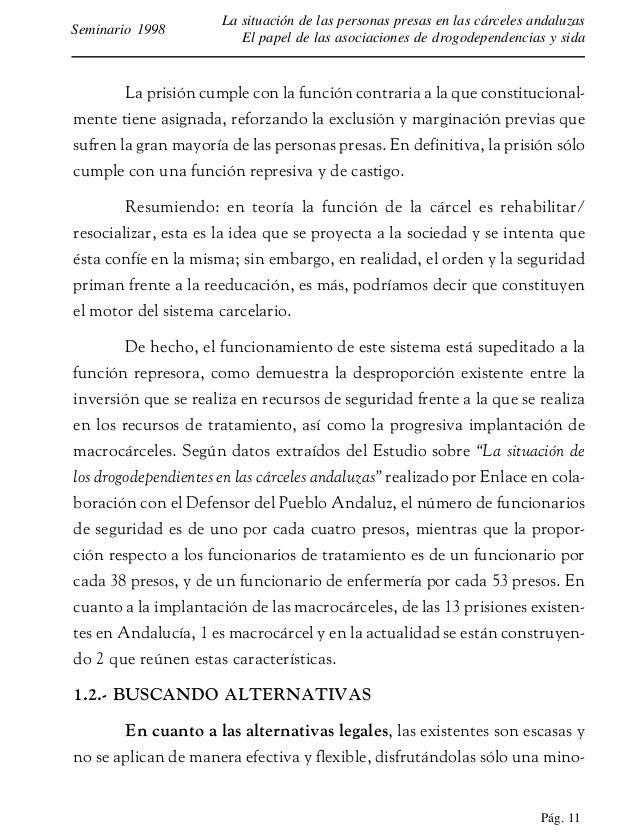 Pág. 12 La situación de las personas presas en las cárceles andaluzas El papel de las asociaciones de drogodependencias y ...