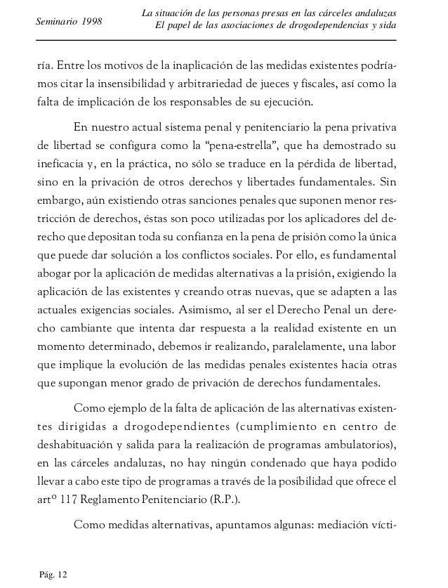Pág. 13 La situación de las personas presas en las cárceles andaluzas El papel de las asociaciones de drogodependencias y ...