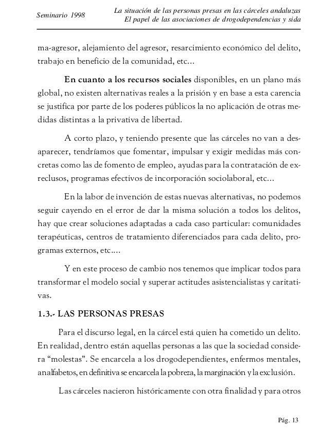 Pág. 14 La situación de las personas presas en las cárceles andaluzas El papel de las asociaciones de drogodependencias y ...