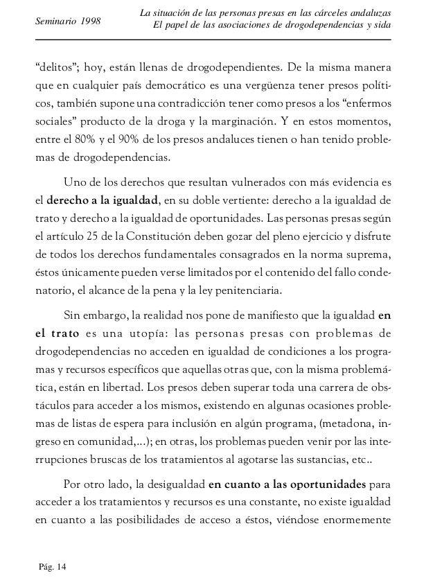 Pág. 15 La situación de las personas presas en las cárceles andaluzas El papel de las asociaciones de drogodependencias y ...