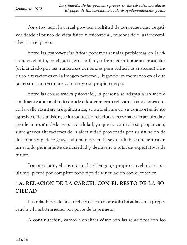 Pág. 17 La situación de las personas presas en las cárceles andaluzas El papel de las asociaciones de drogodependencias y ...