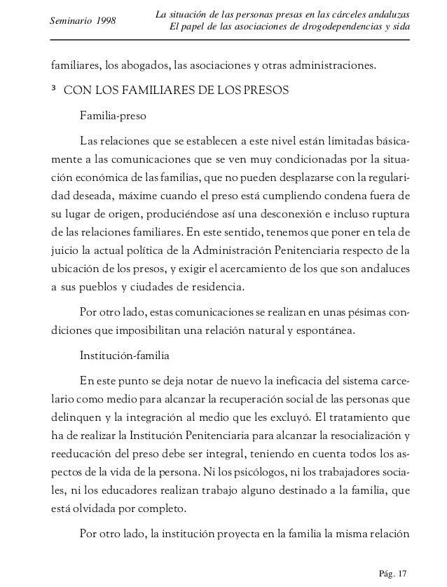 Pág. 18 La situación de las personas presas en las cárceles andaluzas El papel de las asociaciones de drogodependencias y ...