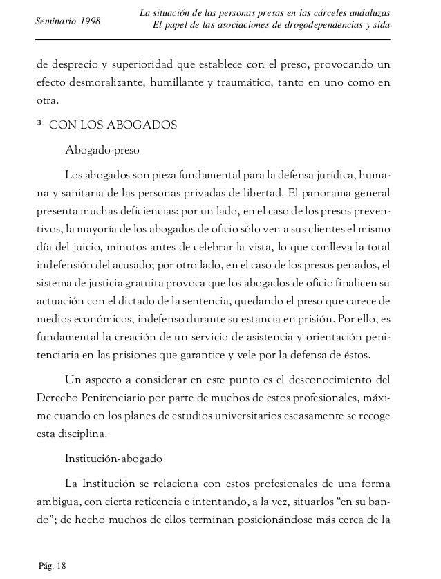 Pág. 19 La situación de las personas presas en las cárceles andaluzas El papel de las asociaciones de drogodependencias y ...