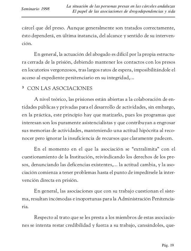 Pág. 20 La situación de las personas presas en las cárceles andaluzas El papel de las asociaciones de drogodependencias y ...