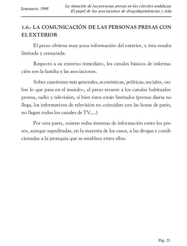 Pág. 22 La situación de las personas presas en las cárceles andaluzas El papel de las asociaciones de drogodependencias y ...