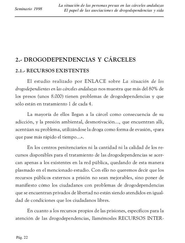 Pág. 23 La situación de las personas presas en las cárceles andaluzas El papel de las asociaciones de drogodependencias y ...