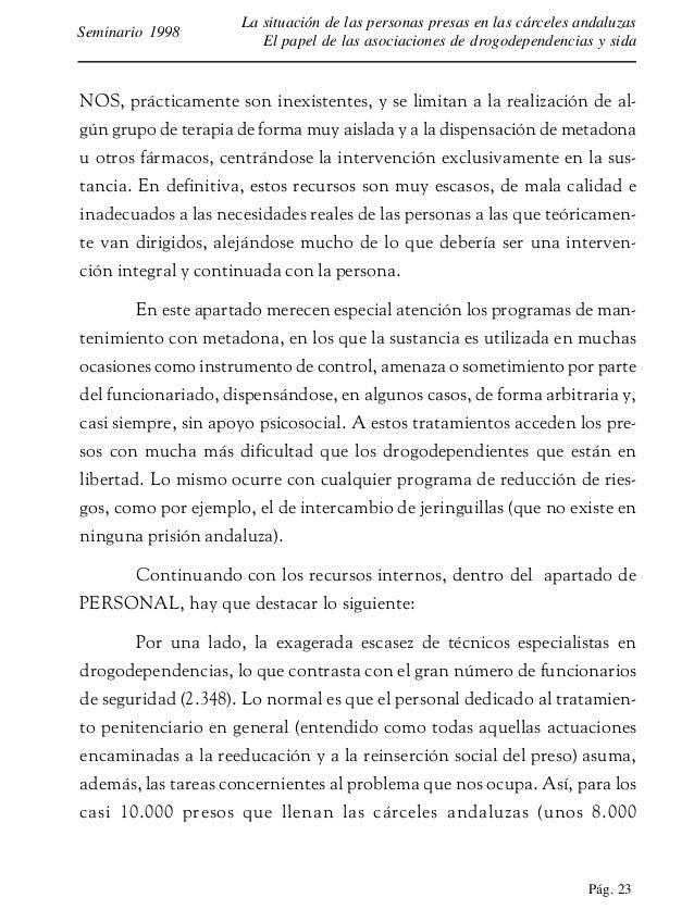 Pág. 24 La situación de las personas presas en las cárceles andaluzas El papel de las asociaciones de drogodependencias y ...
