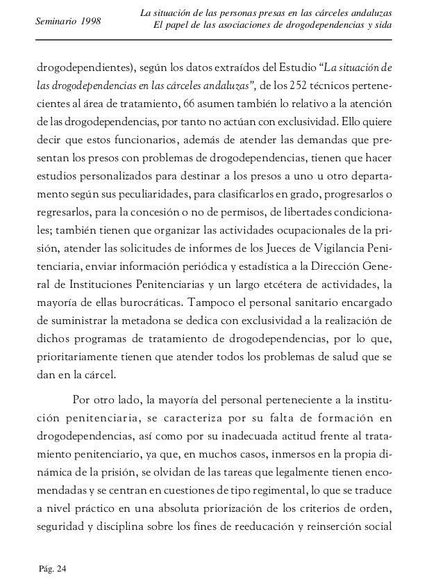 Pág. 25 La situación de las personas presas en las cárceles andaluzas El papel de las asociaciones de drogodependencias y ...