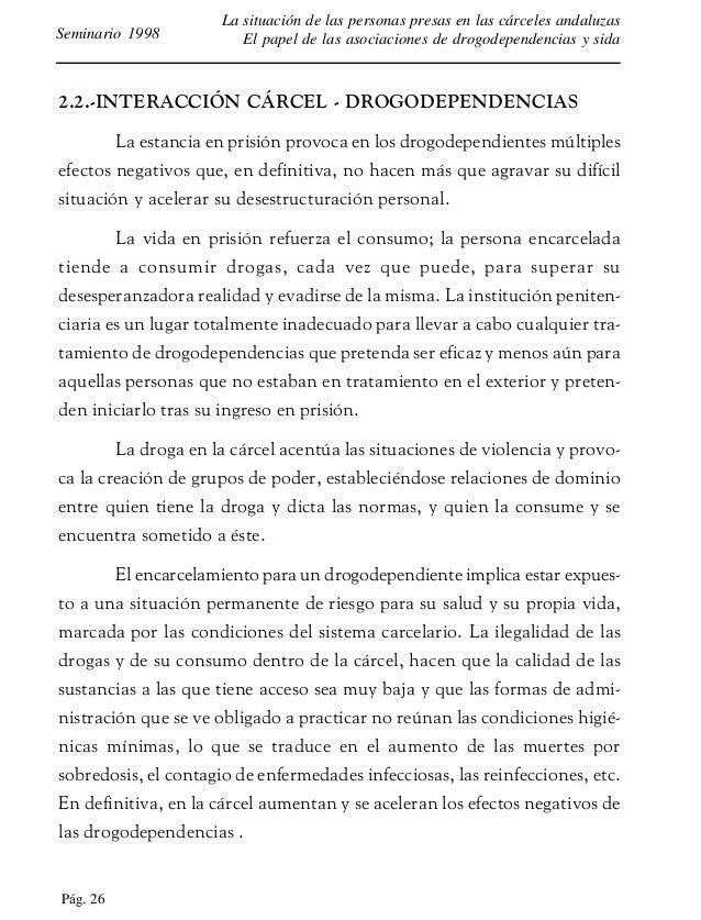 Pág. 27 La situación de las personas presas en las cárceles andaluzas El papel de las asociaciones de drogodependencias y ...