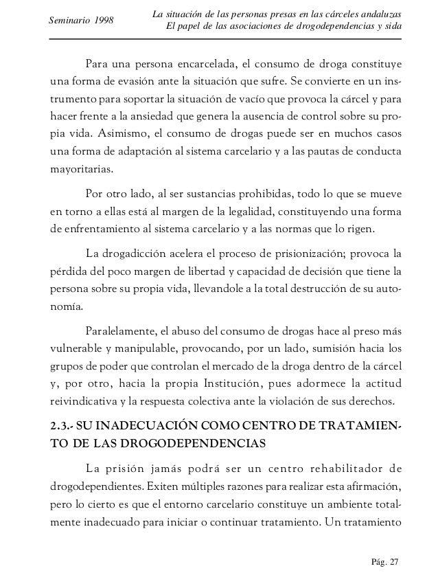 Pág. 28 La situación de las personas presas en las cárceles andaluzas El papel de las asociaciones de drogodependencias y ...
