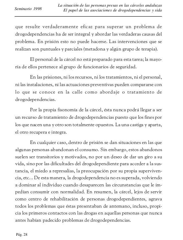 Pág. 29 La situación de las personas presas en las cárceles andaluzas El papel de las asociaciones de drogodependencias y ...