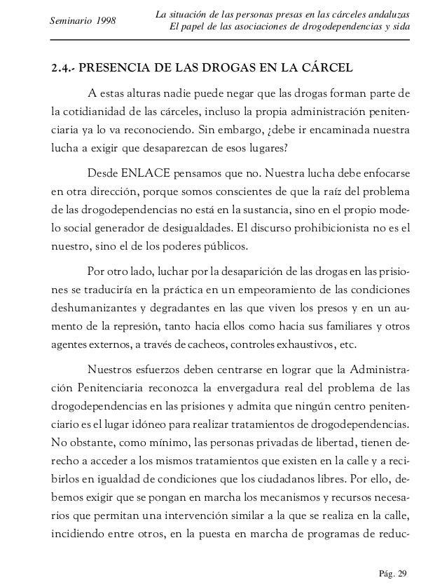 Pág. 30 La situación de las personas presas en las cárceles andaluzas El papel de las asociaciones de drogodependencias y ...