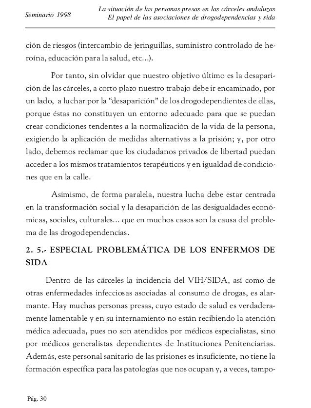 Pág. 31 La situación de las personas presas en las cárceles andaluzas El papel de las asociaciones de drogodependencias y ...