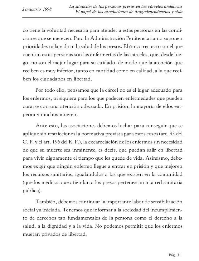Pág. 32 La situación de las personas presas en las cárceles andaluzas El papel de las asociaciones de drogodependencias y ...