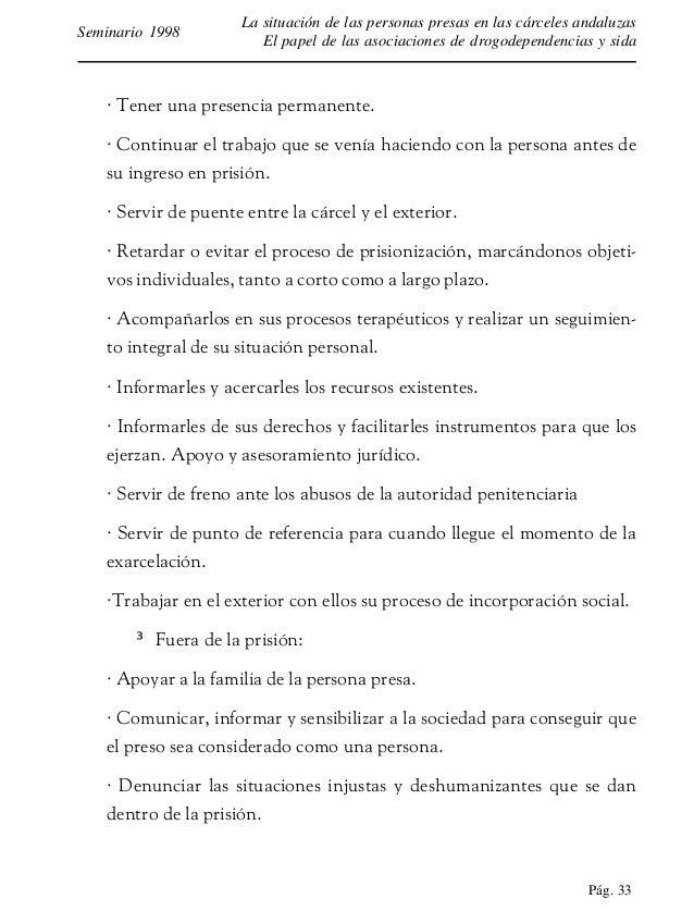 Pág. 34 La situación de las personas presas en las cárceles andaluzas El papel de las asociaciones de drogodependencias y ...