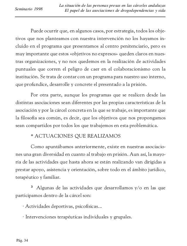 Pág. 35 La situación de las personas presas en las cárceles andaluzas El papel de las asociaciones de drogodependencias y ...