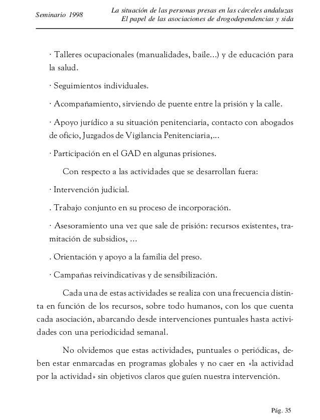 Pág. 36 La situación de las personas presas en las cárceles andaluzas El papel de las asociaciones de drogodependencias y ...
