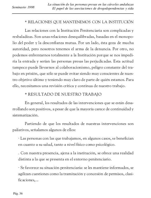 Pág. 37 La situación de las personas presas en las cárceles andaluzas El papel de las asociaciones de drogodependencias y ...