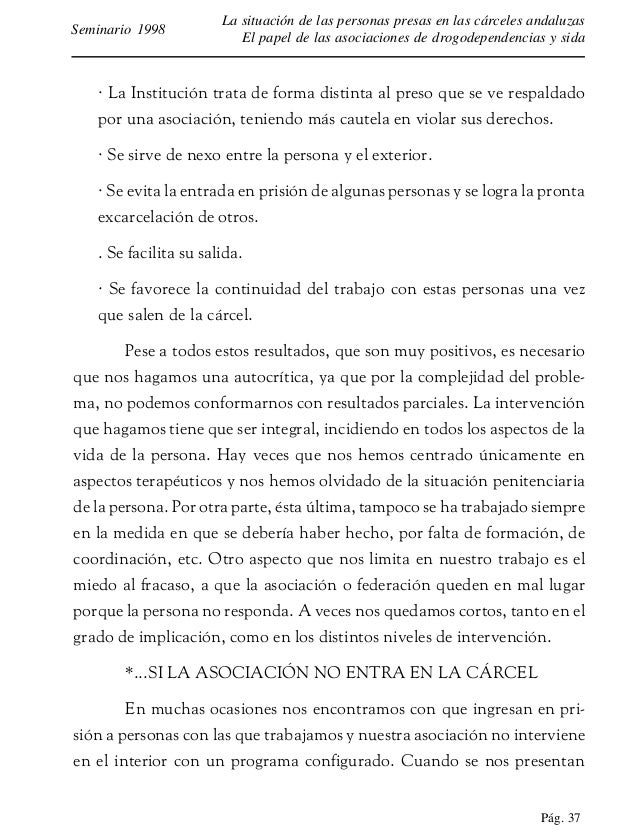 Pág. 38 La situación de las personas presas en las cárceles andaluzas El papel de las asociaciones de drogodependencias y ...