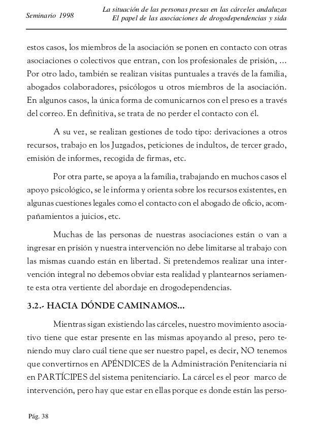 Pág. 39 La situación de las personas presas en las cárceles andaluzas El papel de las asociaciones de drogodependencias y ...