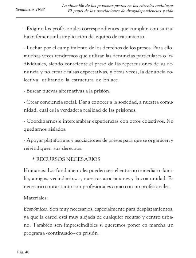 Pág. 41 La situación de las personas presas en las cárceles andaluzas El papel de las asociaciones de drogodependencias y ...