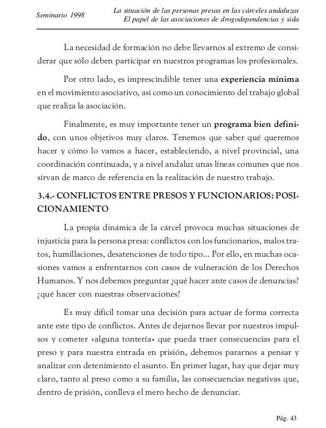 Pág. 44 La situación de las personas presas en las cárceles andaluzas El papel de las asociaciones de drogodependencias y ...