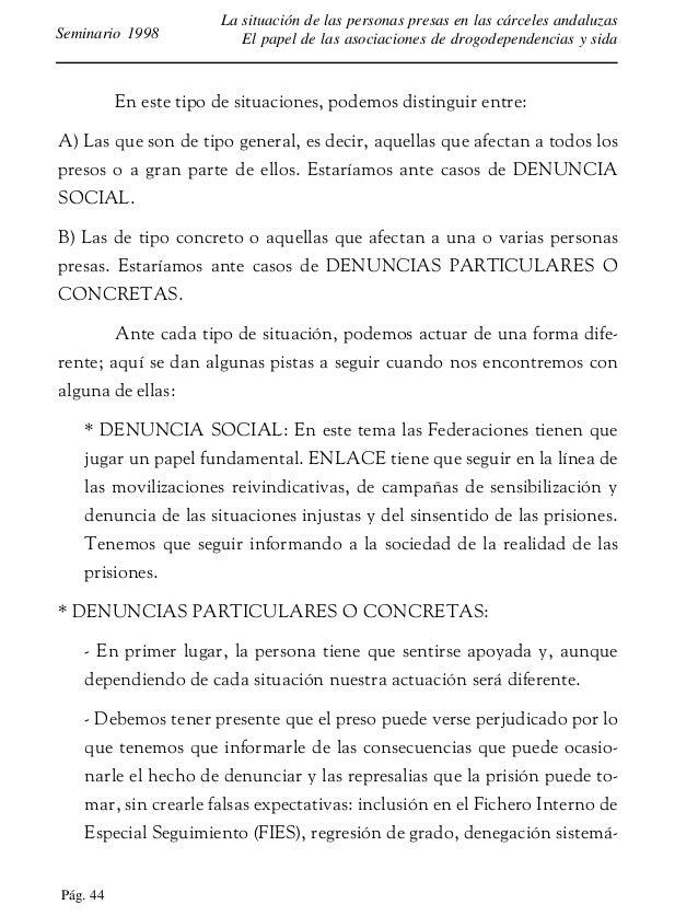 Pág. 45 La situación de las personas presas en las cárceles andaluzas El papel de las asociaciones de drogodependencias y ...