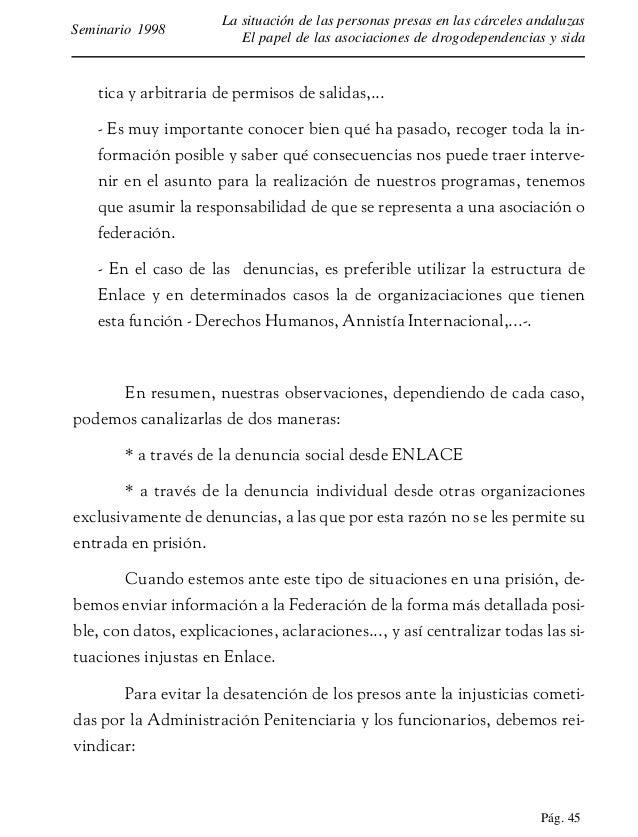Pág. 46 La situación de las personas presas en las cárceles andaluzas El papel de las asociaciones de drogodependencias y ...