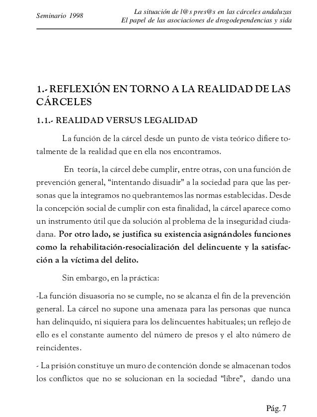 Pág. 8 La situación de las personas presas en las cárceles andaluzas El papel de las asociaciones de drogodependencias y s...