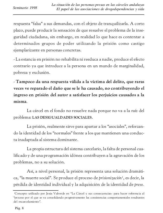 Pág. 9 La situación de las personas presas en las cárceles andaluzas El papel de las asociaciones de drogodependencias y s...
