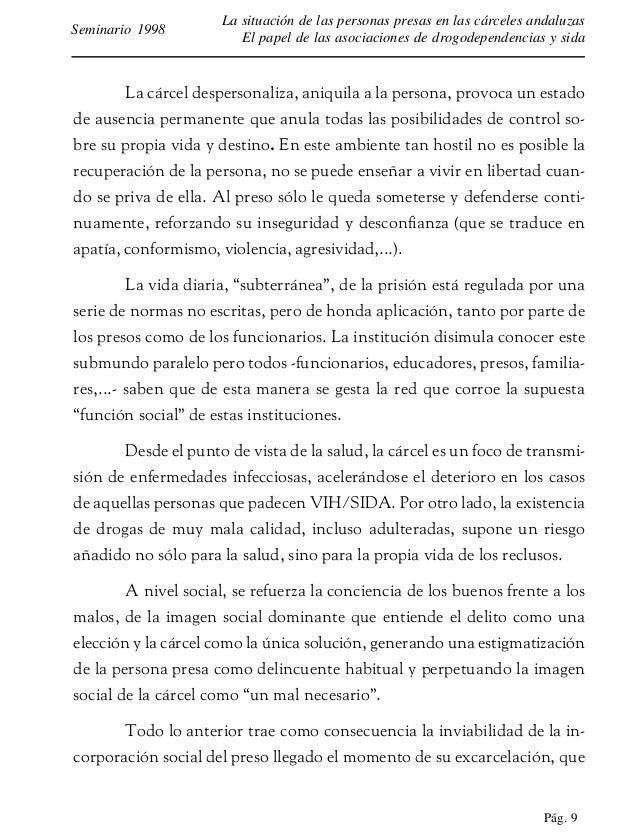 Pág. 10 La situación de las personas presas en las cárceles andaluzas El papel de las asociaciones de drogodependencias y ...