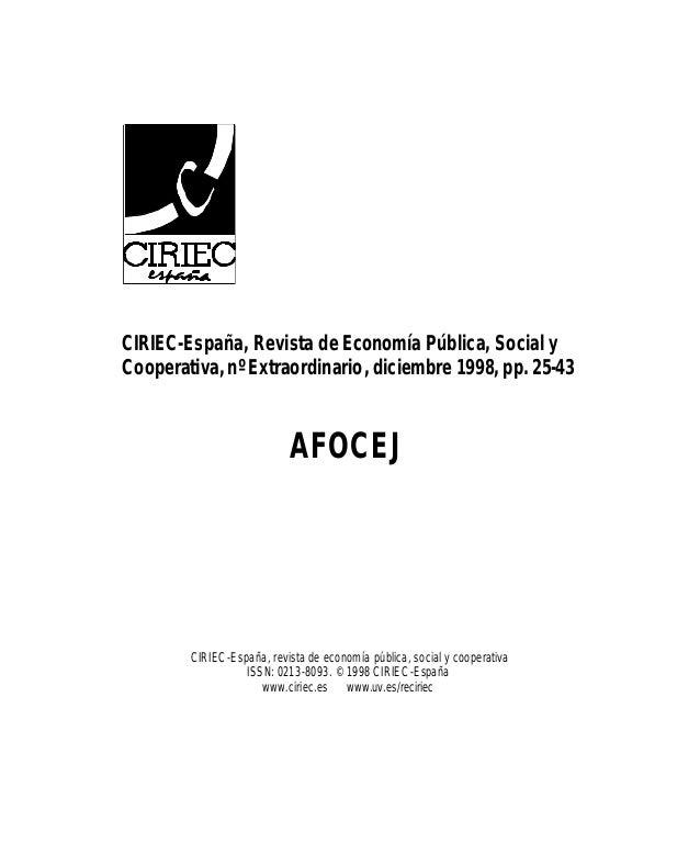 CIRIEC-Espa�a, Revista de Econom�a P�blica, Social y Cooperativa, n� Extraordinario, diciembre 1998, pp. 25-43 AFOCEJ CIRI...