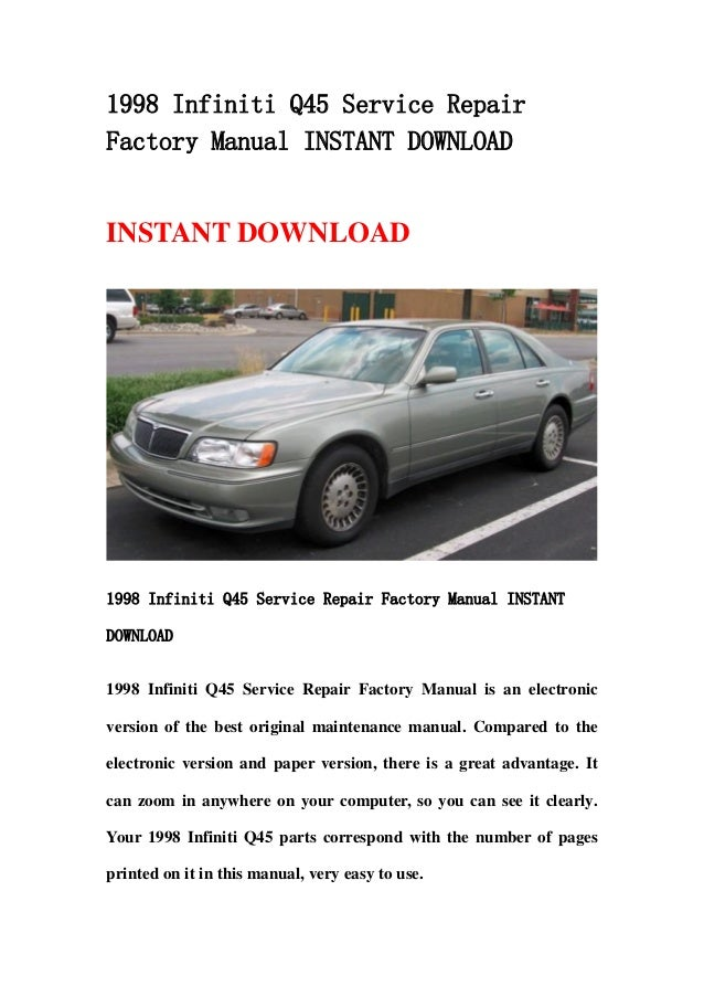 1998 infiniti q45 service repair factory manual instant download rh slideshare net 2004 infiniti q45 owner's manual 1995 infiniti q45 owner's manual
