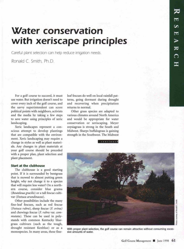 Water conservationwith xeriscape principlesCareful plant selection can help reduce irrigation needs.Ronald C. Smith, Ph.D....