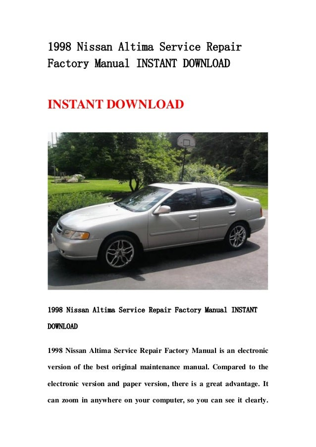 1998 nissan altima service repair factory manual instant download rh slideshare net 1998 nissan altima manual transmission fluid 1998 nissan altima manual transmission for sale