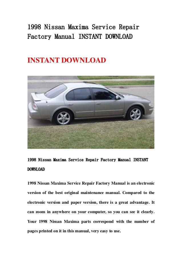 1998 nissan maxima service repair factory manual instant download rh slideshare net 2004 Nissan Maxima 2004 Nissan Maxima