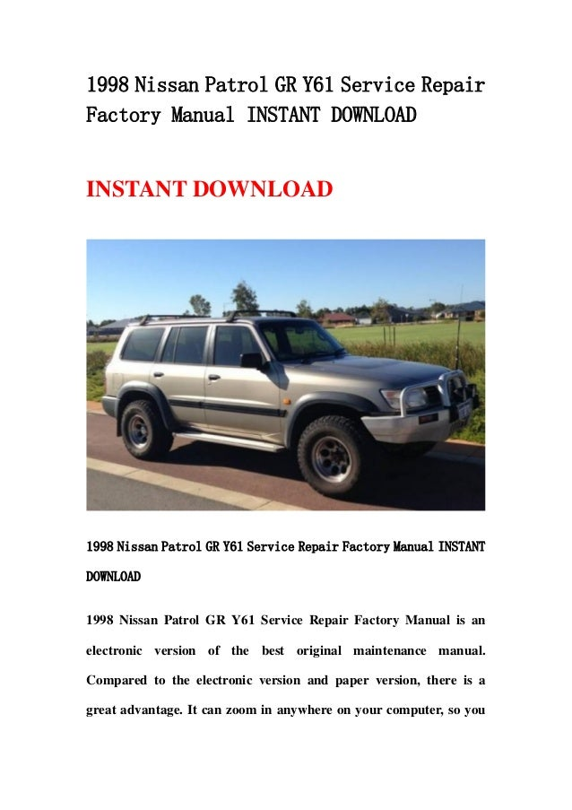 1998 nissan patrol gr y61 service repair factory manual instant downl rh slideshare net 2018 Nissan Coupe Nissan SD Engine