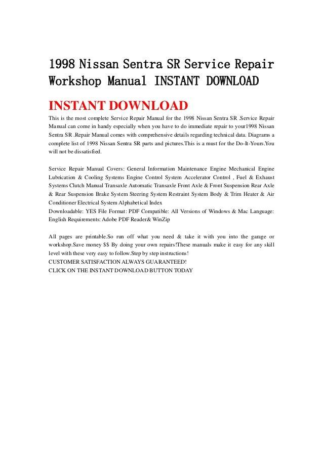 1998 nissan sentra sr service repair workshop manual instant download rh slideshare net Nissan Sentra 1 8 Engine Manual nissan sentra 1998 service manual pdf